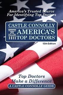 Castle Connolly America's Top Doctors, 13th Edition