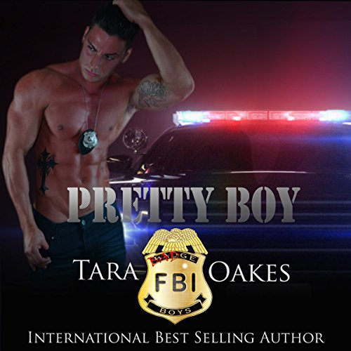 Pretty Boy Audiobook By Tara Oakes cover art