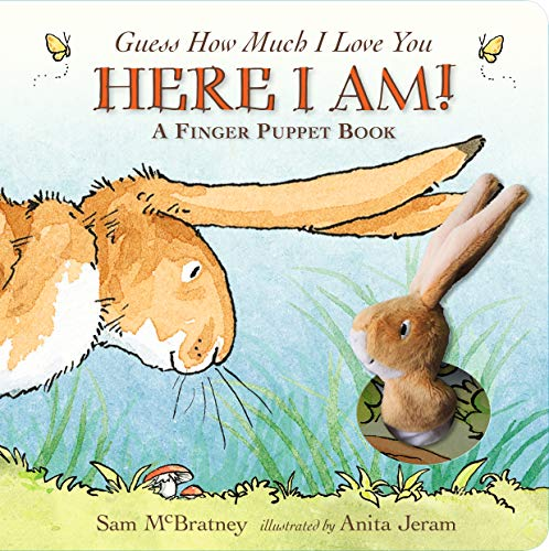 McBratney, S: Guess How Much I Love You: Here I Am A Finger: Here I Am! A Finger Puppet Book