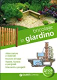 Bricolage In Giardino...