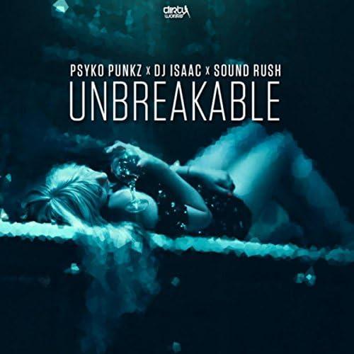 Psyko Punkz, DJ Isaac & Sound Rush
