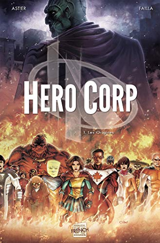 Hero Corp T01: Les Origines