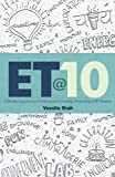 ET@10: A Decade Long Journey of Educational Technology Programme at IIT Bombay