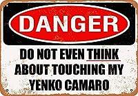 私のカマロに触れないでください 金属板ブリキ看板警告サイン注意サイン表示パネル情報サイン金属安全サイン