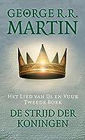 De strijd der koningen (Het Lied van IJs en Vuur Book 2)