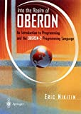 Into the Realm of Oberon: An Introduction to Programming and the Oberon-2 Programming Language