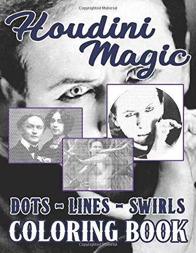 Houdini Magic Dots Lines Swirls Coloring Book: Houdini Magic Color Puzzle Activity Books For Kid And Adult