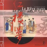 Le rêve dans le Pavillon rouge - Bibliothèque de l'image - 27/09/2011