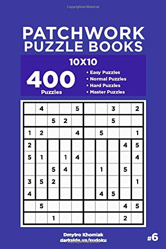 Patchwork Puzzle Books - 400 Easy to Master Puzzles 10x10 (Volume 6)
