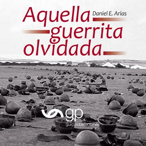 Aquella guerrita olvidada [That Forgotten Little War] cover art