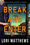 Break and Enter: A Sexy, Thrilling Romantic...