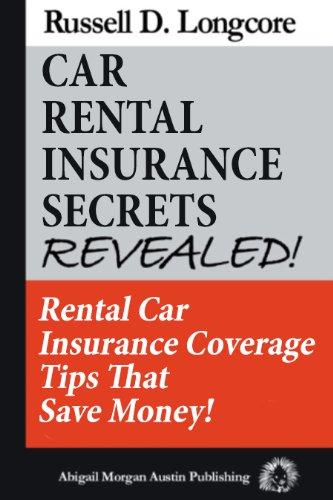 Car Rental Insurance Secrets Revealed! (English Edition)