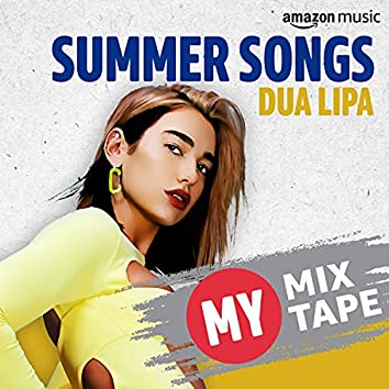 Dua Lipa: My Mixtape
