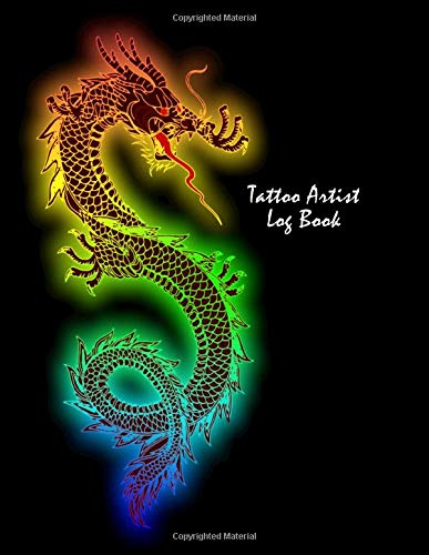 Tattoo Artist Log Book: Notebook for Tracking Client Information ~~ Colorful Chinese Dragon