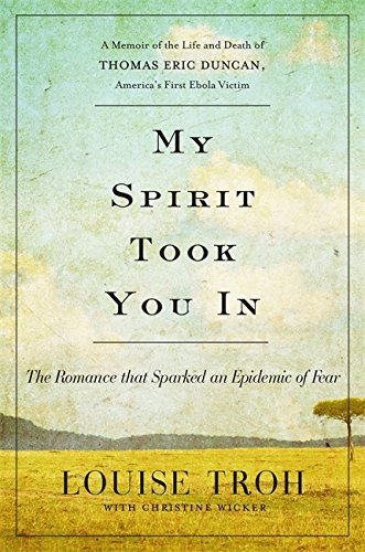My Spirit Took You In: The Romance that Sparked an Epidemic of Fear: A Memoir of the Life and Death of Thomas Eric Dunca