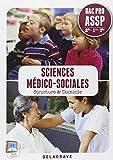 Sciences médico-sociales 2e - Structure & Domicile
