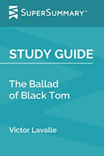 Study Guide: The Ballad of Black Tom by Victor Lavalle (SuperSummary)