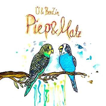 Piep & Matz (feat. BenZin)