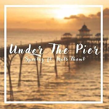Under the Pier (feat. Mats Thømt)