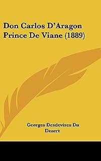 Don Carlos D'Aragon Prince de Viane (1889)