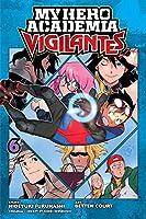 My Hero Academia: Vigilantes, Vol. 6 (6)