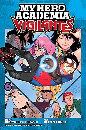 My Hero Academia: Vigilantes, Vol. 6: Volume 6