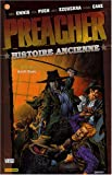 Preacher T04 Histoire Ancienne - Panini - 25/09/2008
