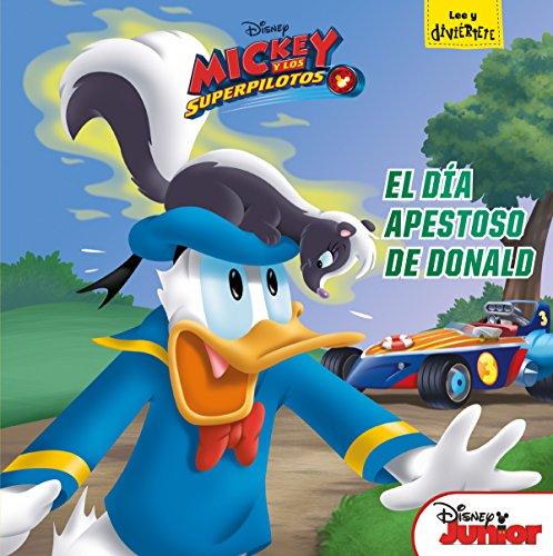 Mickey y los Superpilotos. El día apestoso de Donald (Disney. Mickey)