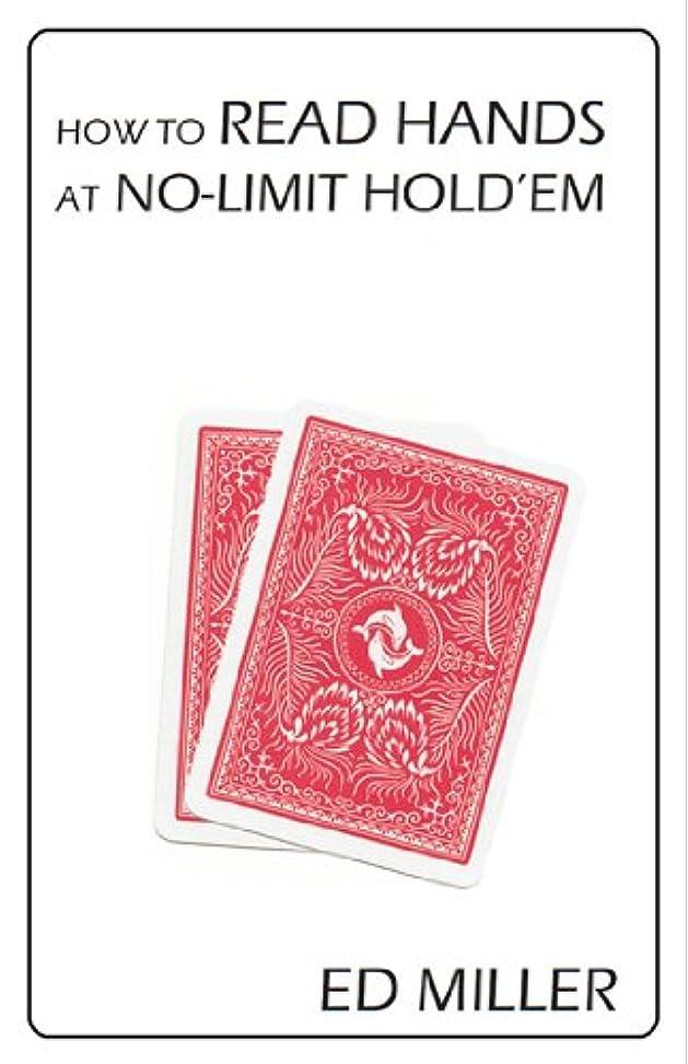改善する実証するうがいHow To Read Hands At No-Limit Hold'em (English Edition)