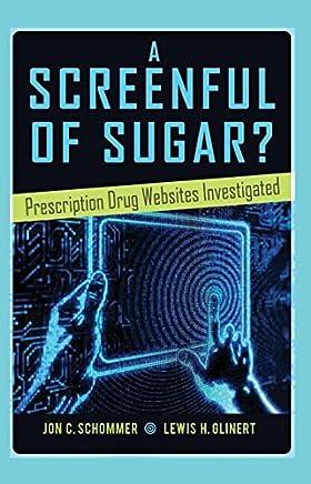 A Screenful of Sugar?: Prescription Drug Websites Investigated