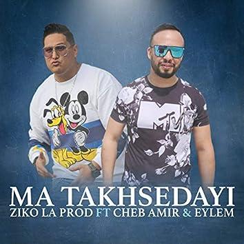 Ma Takhsedayi