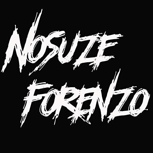 Nosuze Forenzo [Explicit]