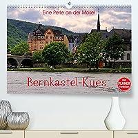 Eine Perle an der Mosel - Bernkastel-Kues (Premium, hochwertiger DIN A2 Wandkalender 2022, Kunstdruck in Hochglanz): Einer der schoensten Orte an der Mosel (Geburtstagskalender, 14 Seiten )