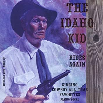 The Idaho Kid Rides Again
