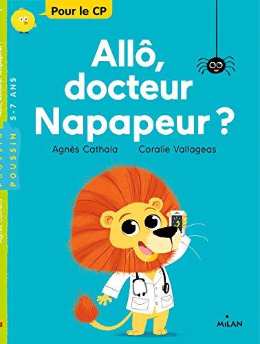 Allô, docteur Napapeur (Milan poussin)