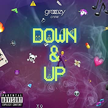 DOWN & UP