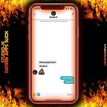 Dating Apps Suck