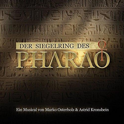 Der Siegelring Des Pharao - Das Musical