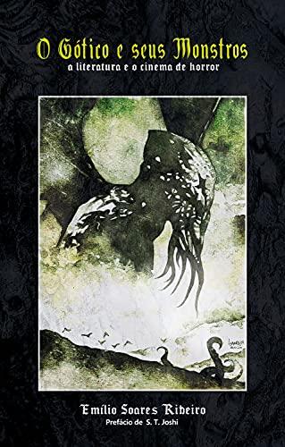 O Gótico e seus Monstros: A literatura e o cinema de horror