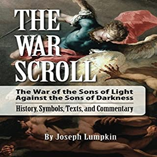 The War Scroll: The War of the Sons of Light Against the Sons of Darkness audiobook cover art