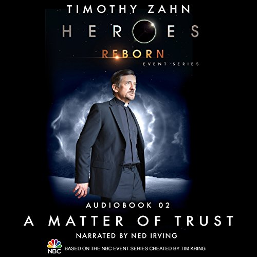 A Matter of Trust (Heroes Reborn 2) audiobook cover art