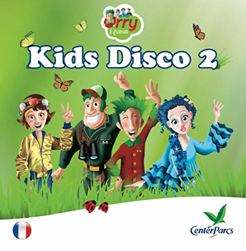 Kids Disco 2, Orry & ses Amis [Clean]