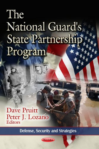 National Guard's State Partnership Program (Defense, Security and Strategies)