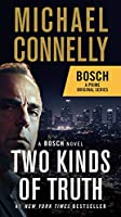 Two Kinds of Truth (A Harry Bosch Novel, 20)