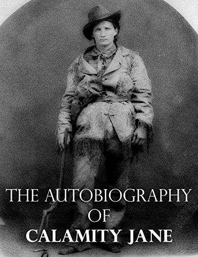The Autobiography of Calamity Jane (English Edition)