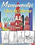 Libro de Colorear Monumentos: Para Adultos, Adolescentes y Niños de 11 Años o más   Edificios Famosos y Paisajes del Mundo: París, Londres, Viena, Ámsterdam, Estambul y más