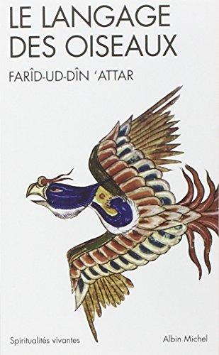 Langage Des Oiseaux (Le) (Collections Spiritualites)
