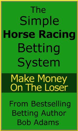 Simple horse race betting system dr bettinger surprise az school