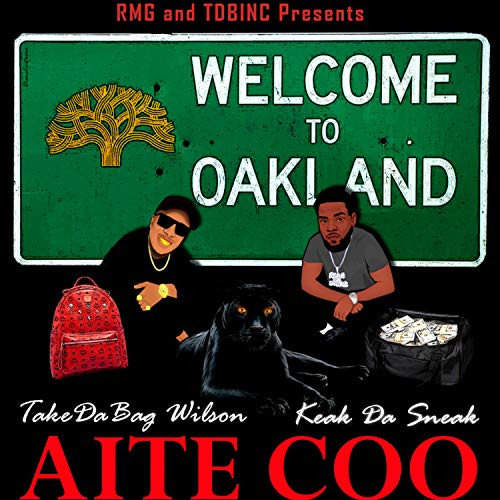 AITE COO (feat. KEAK DA SNEAK) [Explicit]
