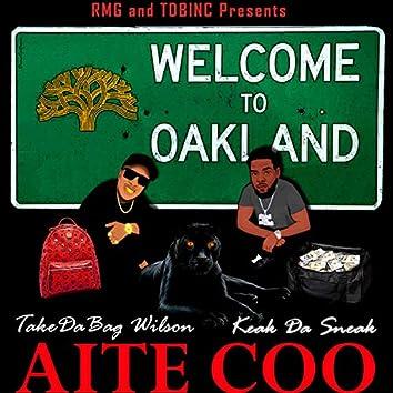 AITE COO (feat. KEAK DA SNEAK)